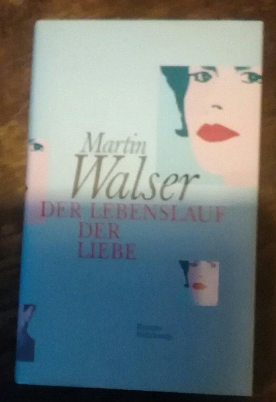 Martin Walser Der Lebenslauf Der Liebe Bücher Gebraucht