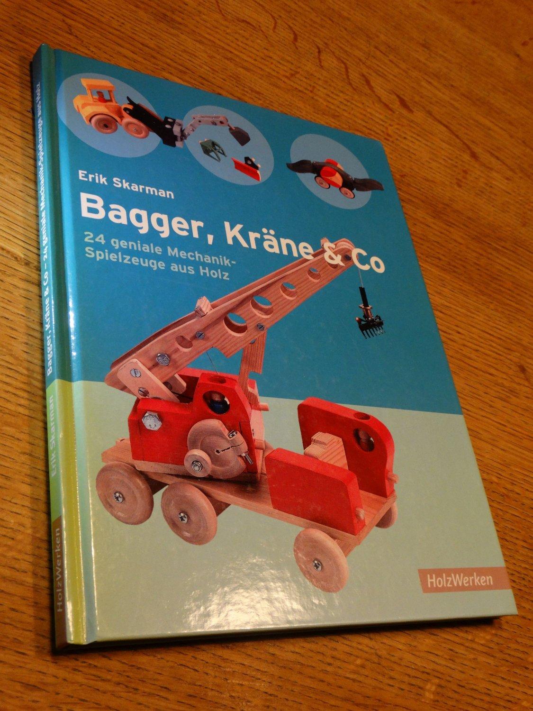 Skarman Erik Bagger Krane Co 24 Geniale Mechanik Spielzeuge Aus Holz Bucher Gebraucht Antiquarisch Neu Kaufen