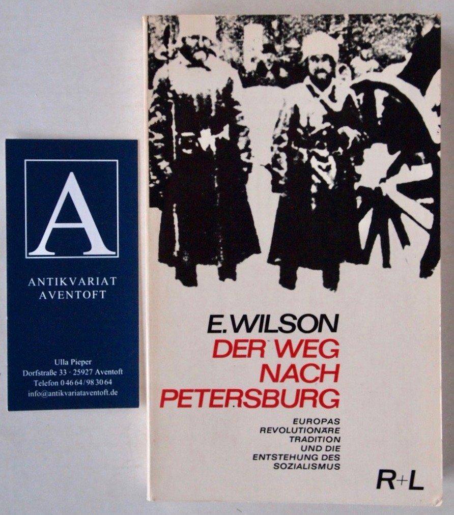 Der Weg nach Petersburg Europas revolutionäre Tradition und die ...