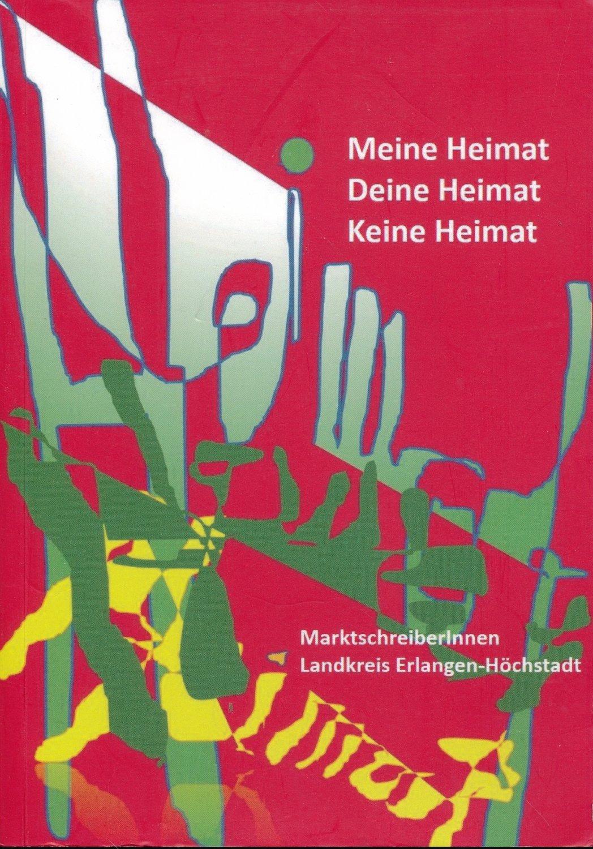 Meine Heimat Deine Heimat Keine Heimat Petra Embacher Barbara Klingel Buch Gebraucht Kaufen A02op7qn01zz2