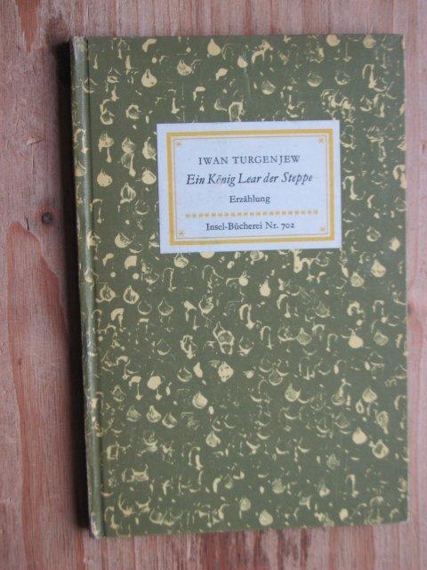 Ein König Lear der Steppe Turgenjew Iwan
