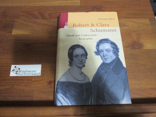 Veronika-Beci+Robert-und-Clara-Schumann-Musik-und-Leidenschaft.jpg