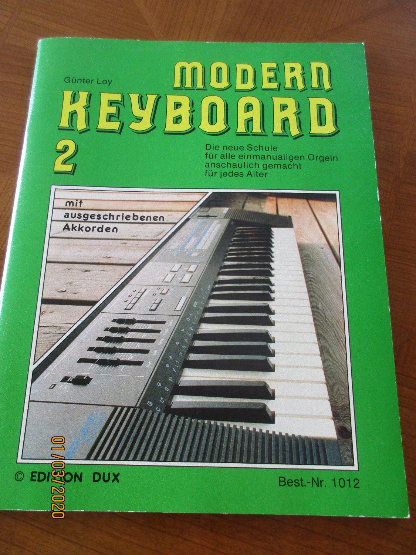 Günter Modern Keyboard Band 1 Schule von Loy
