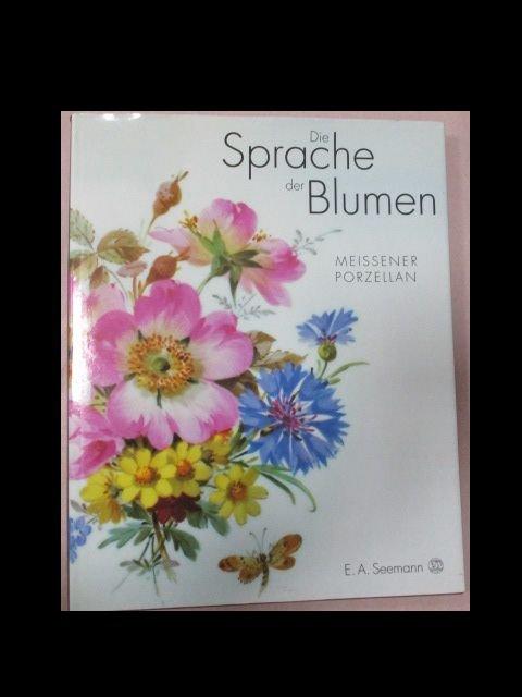 """""""Hans Sonntag, Die Sprache der Blumen: Meissener Porzellan"""