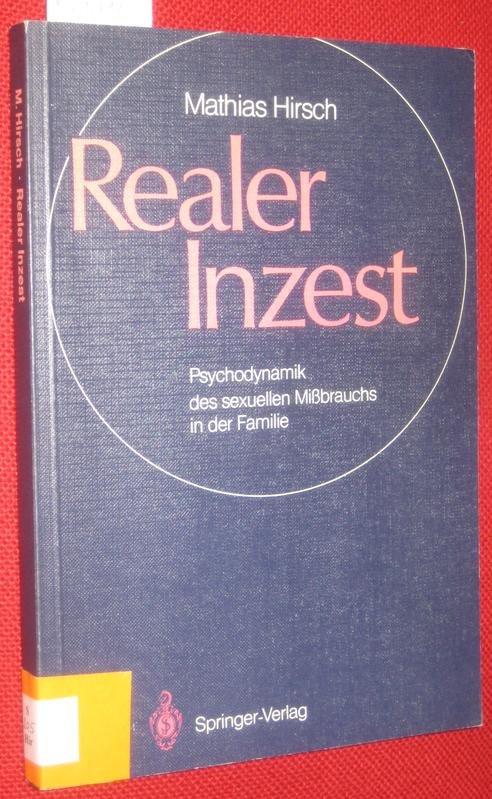 """""""Hirsch Mathias, Realer Inzest - Psychodynamik des"""