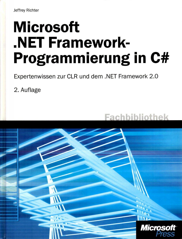 Microsoft .NET Framework Programmierung in C