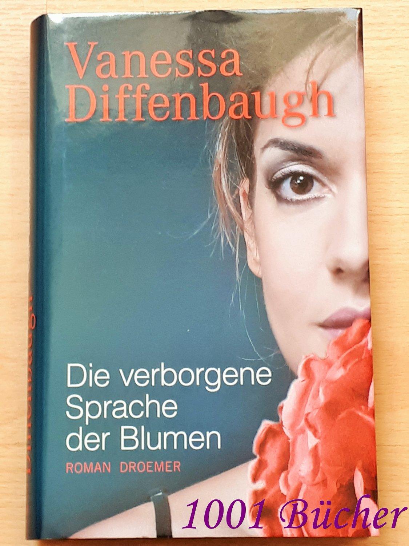 """""""Die verborgene Sprache der Blumen ~ Roman (Vanessa"""