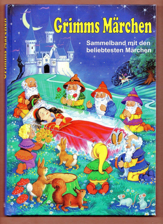 """""""grimms märchen  sammelband mit den beliebtesten märchen"""