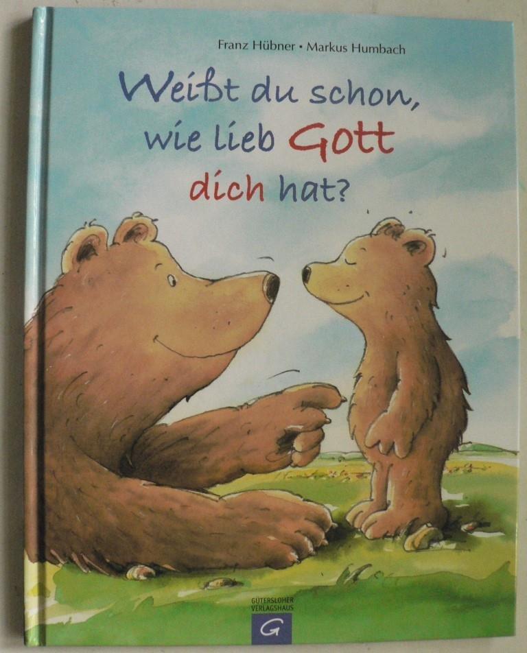 Isbn 9783579067209 Weißt Du Schon Wie Lieb Gott Dich Hat Neu Gebraucht Kaufen