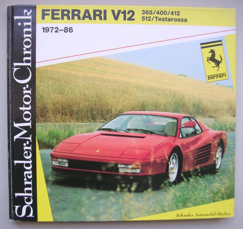 Ferrari V12 365 400 412 512 Testarossa 1972 86 Walter Zeichner Buch Erstausgabe Kaufen A02rdz9001zzn