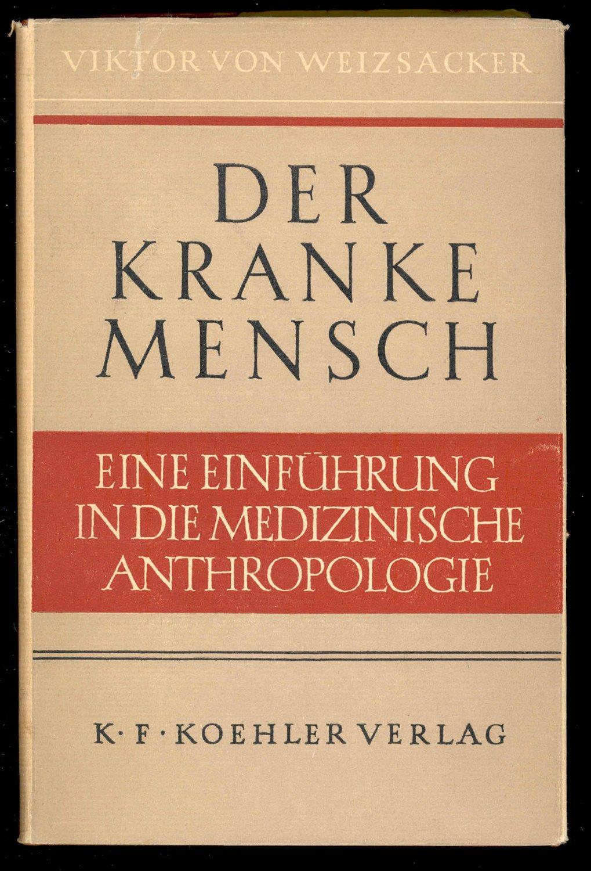 """Der kranke Mensch Eine Einführung in die Medizinische Anthropologie"""" –  Bücher gebraucht, antiquarisch & neu kaufen"""