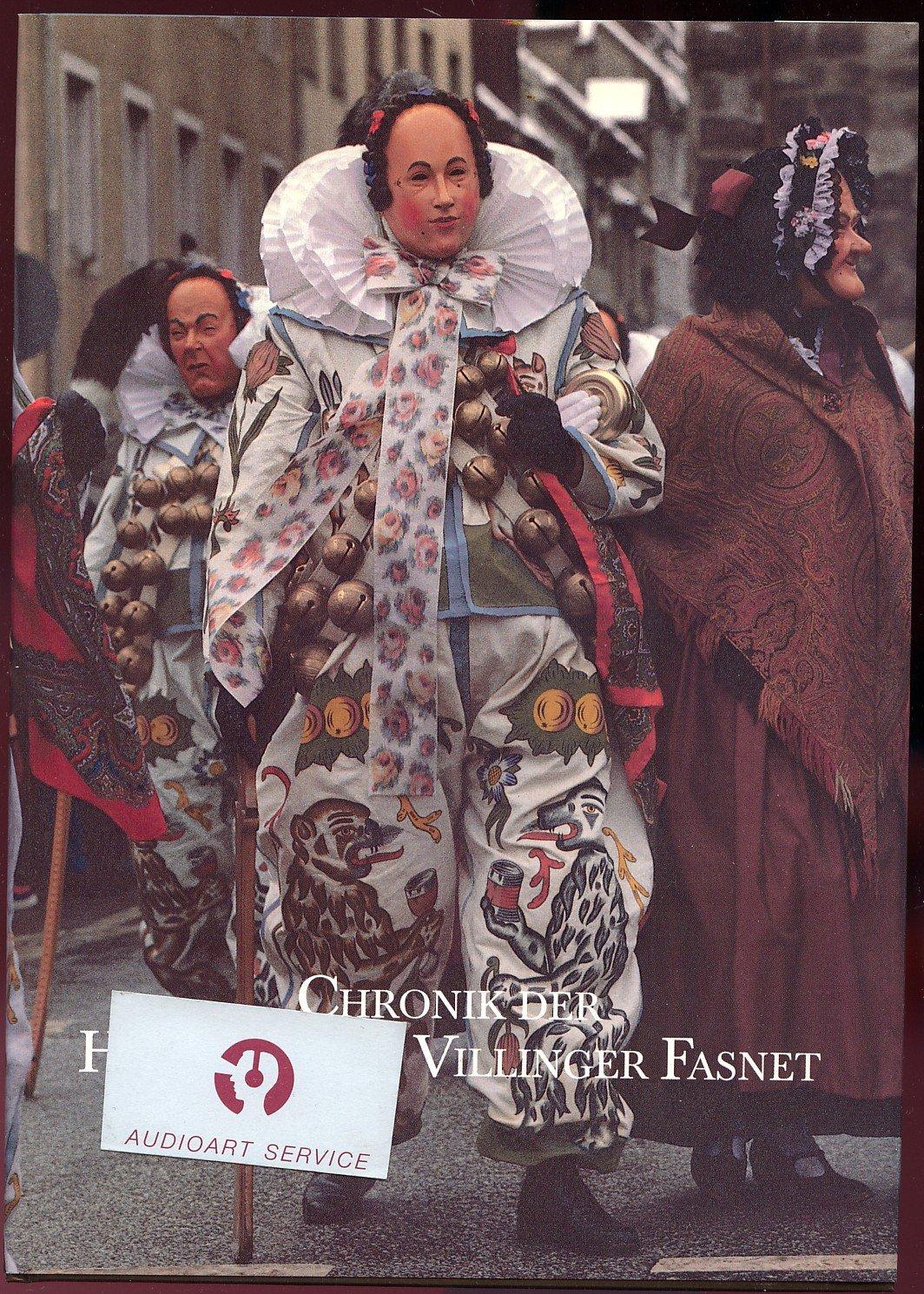 """CHRONIK DER HISTORISCHEN VILLINGER FASNET"""" Christian Huonker   I ..."""