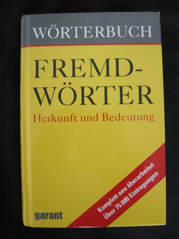 Wörterbuch  Fremdwörter   Herkunft und Bedeutung