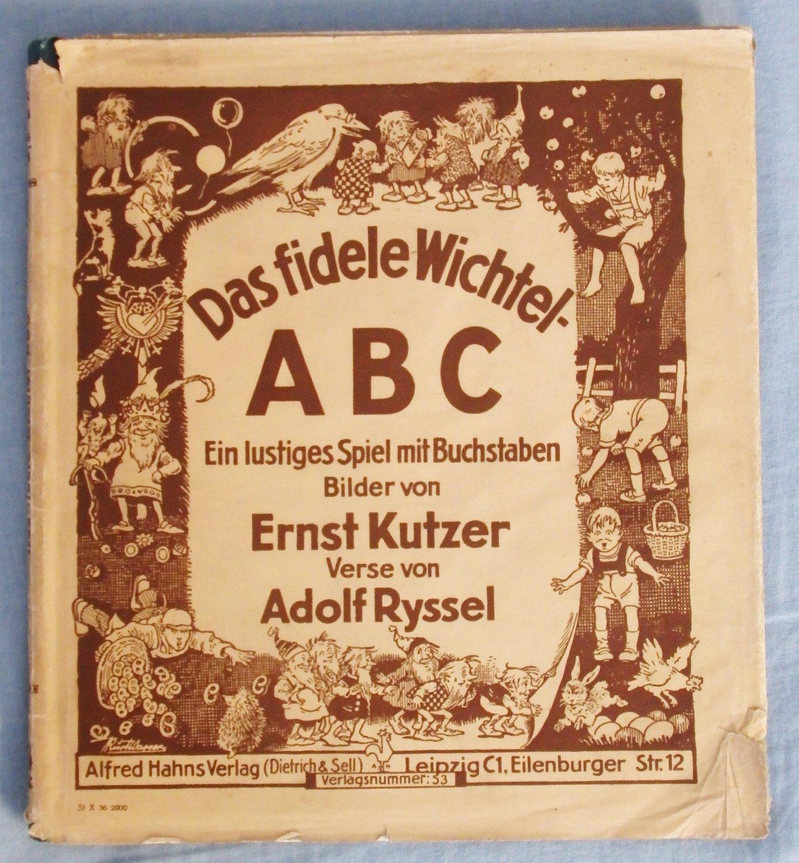 """Das fidele Wichtel ABC."""" RYSSEL Adolf Verse und KUTZER – Buch ..."""