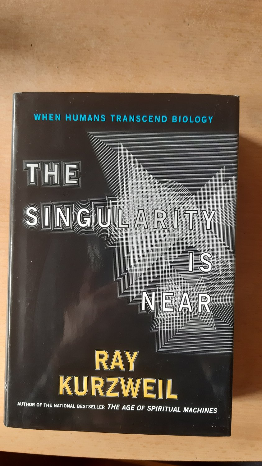 The Singularity is Near When Humans Transcnd Biology