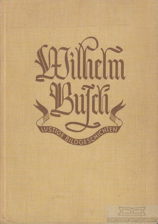 Busch Wilhelm Lustige Bildgeschichten Bücher Gebraucht