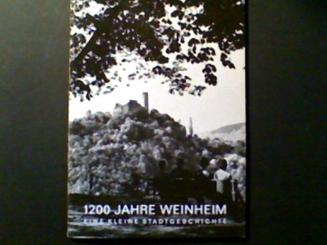 1200 jahre weinheim eine kleine stadtgeschichte b cher for Depot weinheim