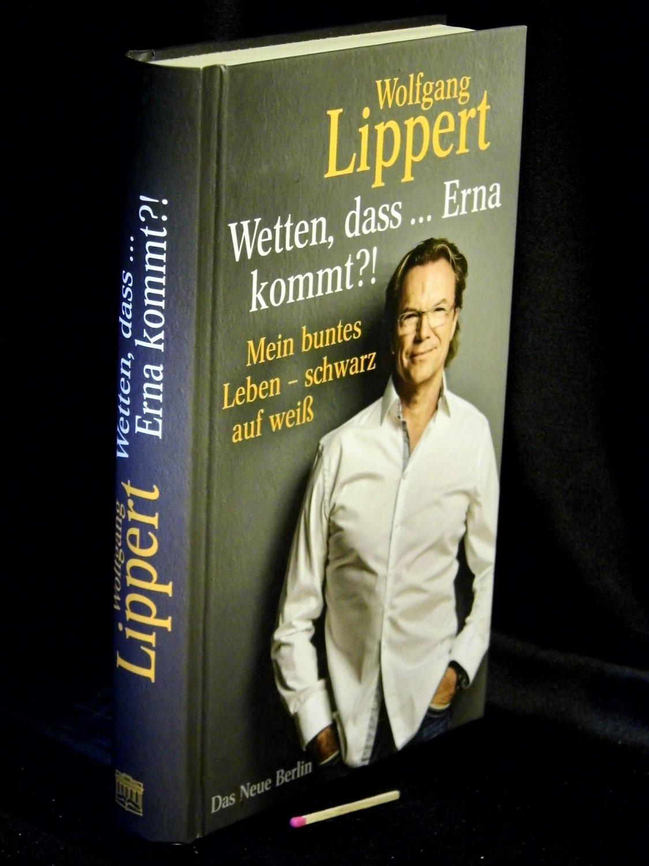 Wetten Dass Erna Kommt Lippert Wolfgang Buch Gebraucht