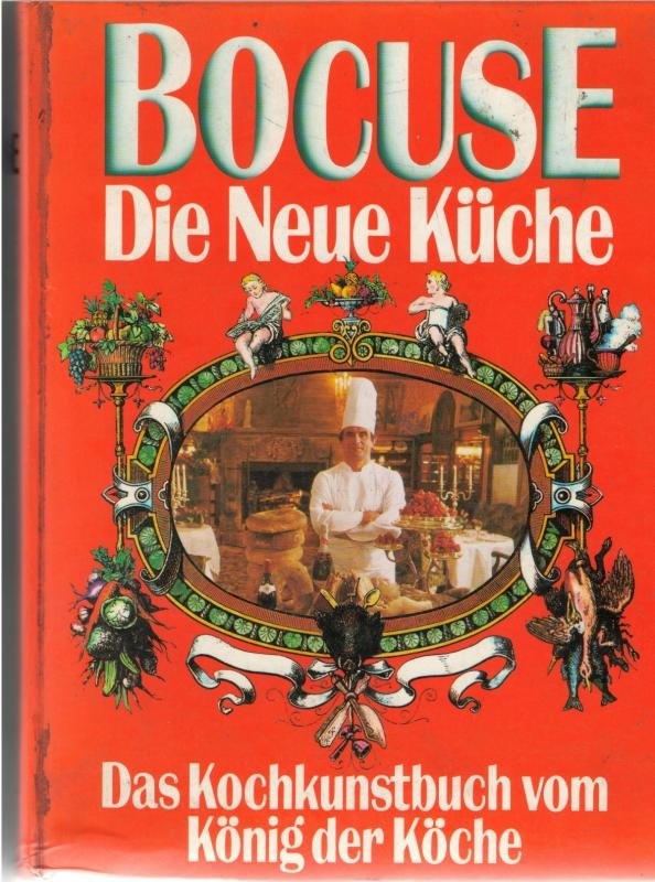 bocuse die neue k che das kochkunstbuch vom k nig der k che von bocuse paul buch. Black Bedroom Furniture Sets. Home Design Ideas