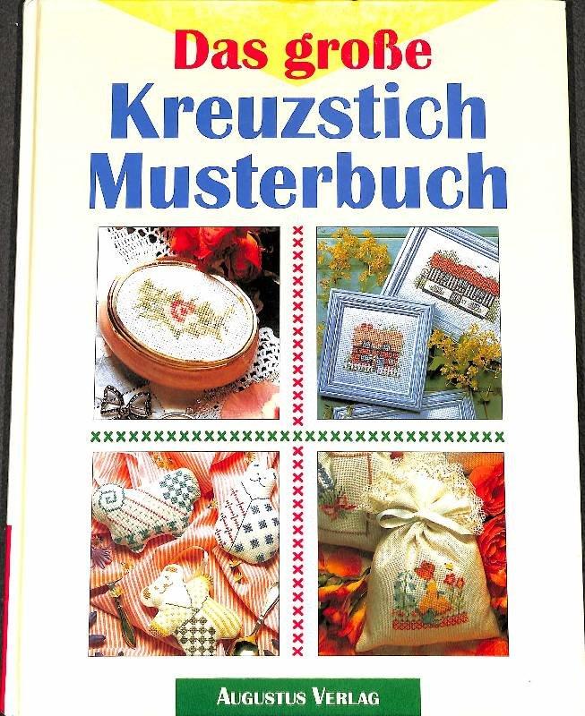"""Das große Kreuzstich-Musterbuch. Nach Zählvorlagen leicht"""" – Bücher ..."""