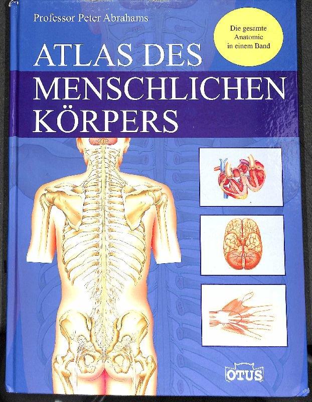 """Atlas des menschlichen Körpers die gesamte Anatomie in einem"""" (Peter ..."""