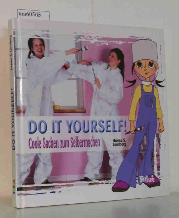 Do It Yourself Coole Sachen Zum Selbermachen Bucher Gebraucht