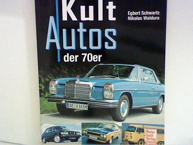 Kultautos Der 70er Jahre Bücher Gebraucht Antiquarisch Neu Kaufen