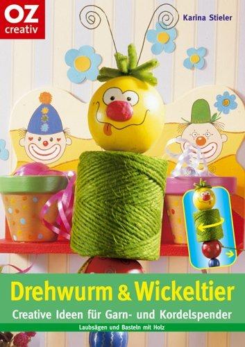 Stieler Karina Drehwurm Wickeltier Creative Ideen Für Garn Und
