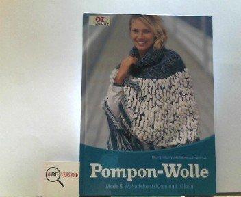 Pompon Wolle Mode Wohndeko Stricken Und Häkeln Bücher Gebraucht