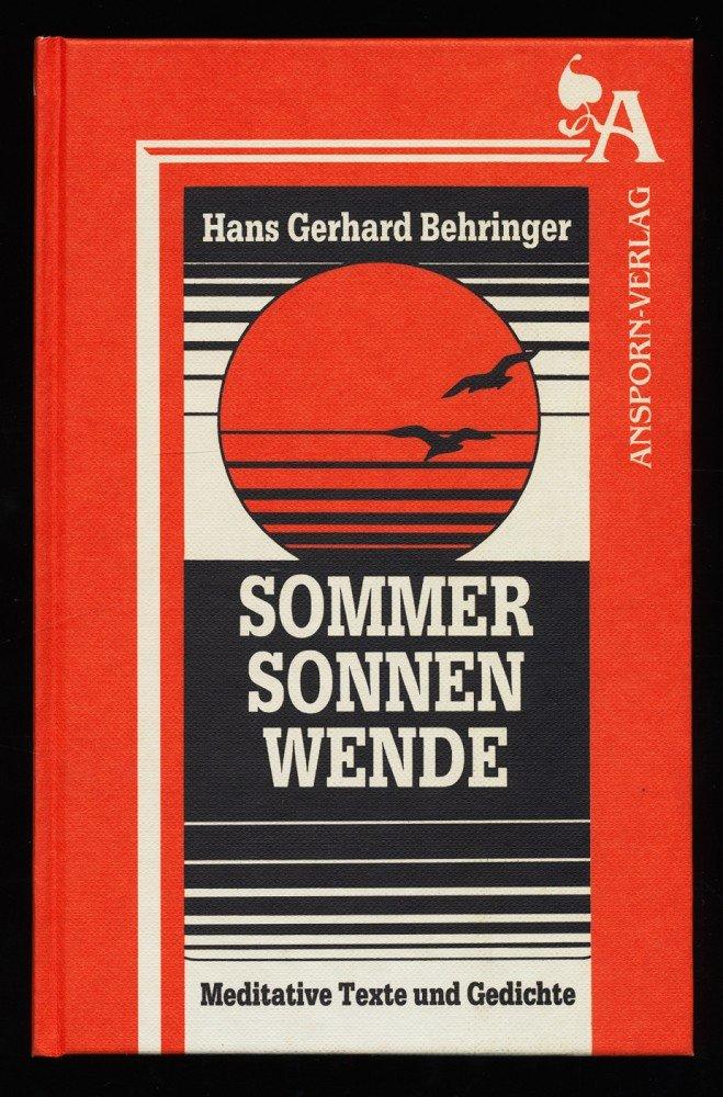 Behringer Hans Gerhard Sommersonnenwende Meditative Texte