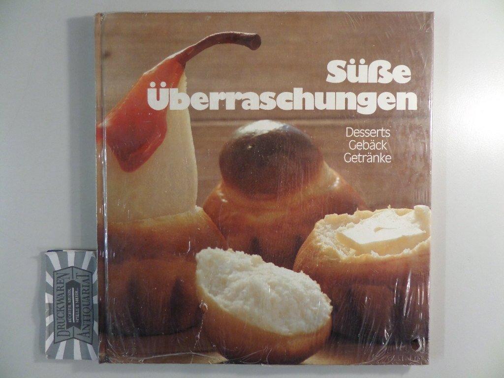 """Süsse Überraschungen : Desserts, Gebäck, Getränke"""" (Helga Meyer ..."""