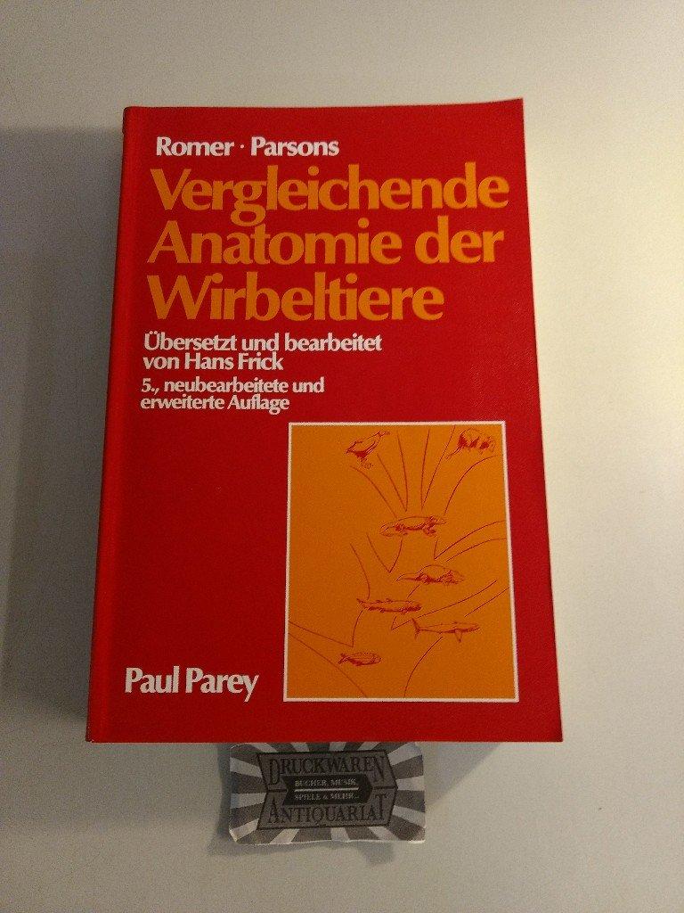 """Romer Parsons, Vergleichende Anatomie der Wirbeltiere"""" – Bücher ..."""