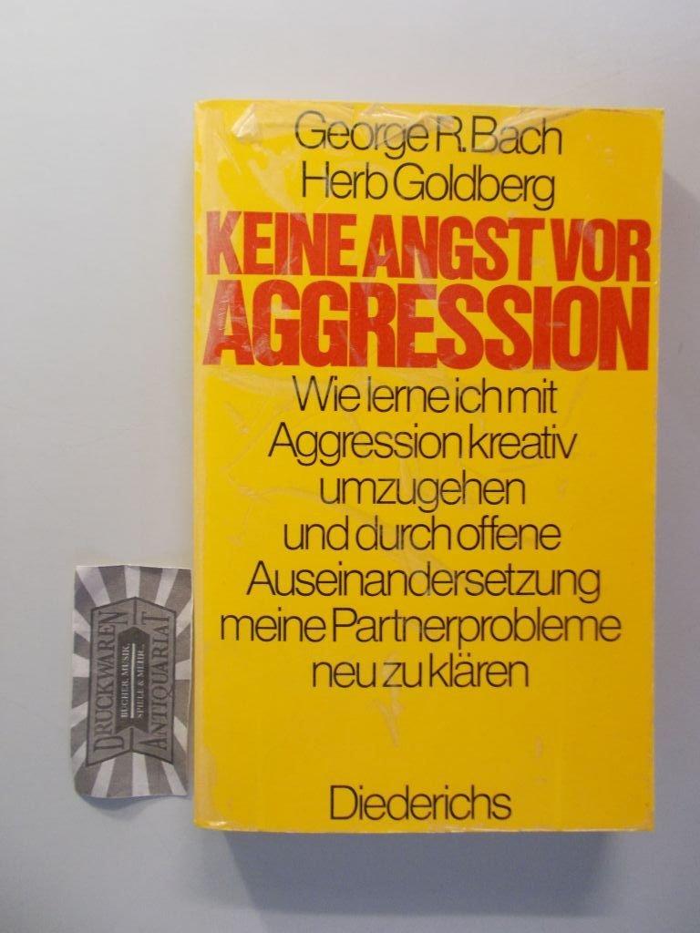 """""""Keine Angst vor Aggression - Wie lerne ich mit Aggression"""