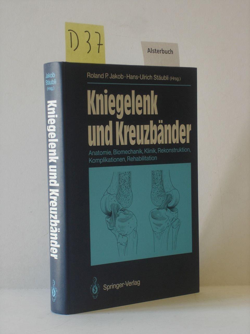 Kniegelenk und Kreuzbänder - Anatomie Biomechanik Klinik ...