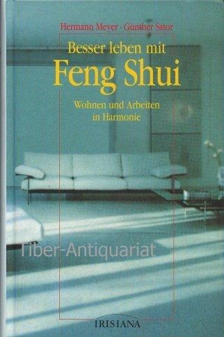 besser leben mit feng shui meyer hermann und sator. Black Bedroom Furniture Sets. Home Design Ideas