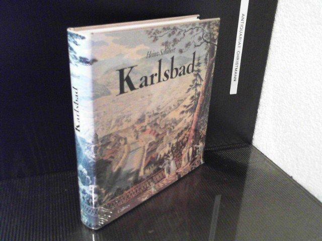 Karlsbad Ein Weltbad Im Spiegel Der Zeit Im Auftr D Heimatverb D Karlsbader Ev München Grünwald Unter Mitarb Von Walter Becher