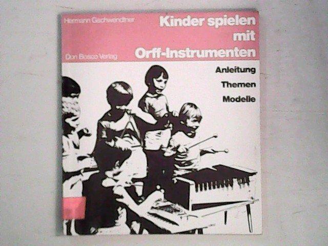 Kinder Spielen Mit Orff Instrumenten Anleitung Themen Modelle