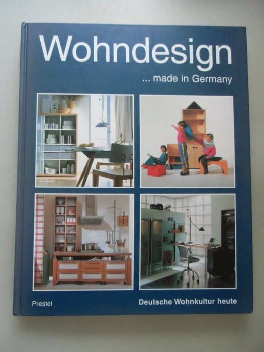 Wohndesign ... made in Germany Deutsche Wohnkultur heute 1997  Inneneinrichtung