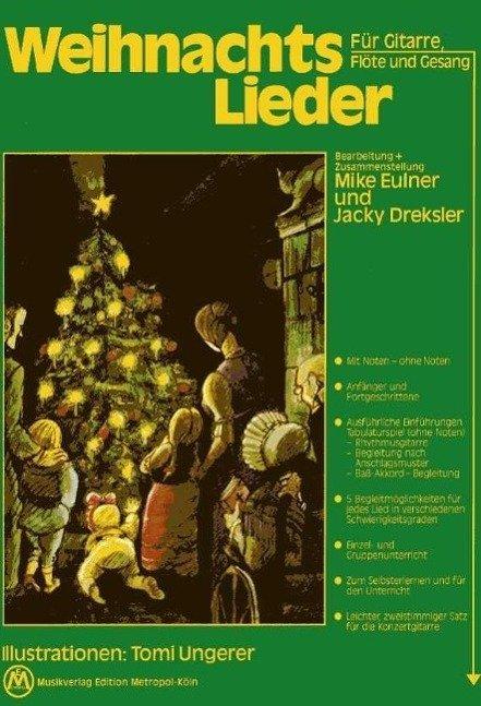"""Weihnachtslieder fuer Gitarre, Floete und Gesang"""" (Eulner Mike ..."""
