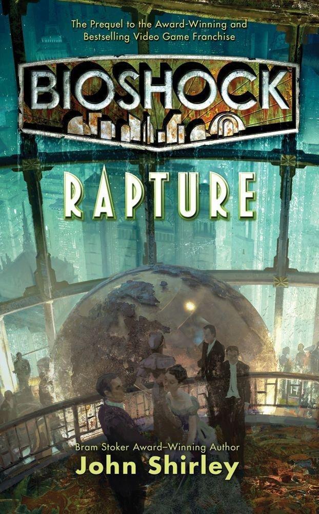 BioShock Rapture | John Shirley | Taschenbuch | Englisch | 2012 ...