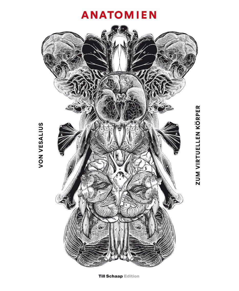 """Anatomien - Von Vesalius zum virtuellen Körper"""" – Bücher gebraucht ..."""