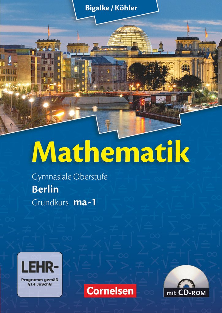 isbn 9783060400010 bigalke k hler mathematik berlin ausgabe 2010 grundkurs 1 halbjahr. Black Bedroom Furniture Sets. Home Design Ideas