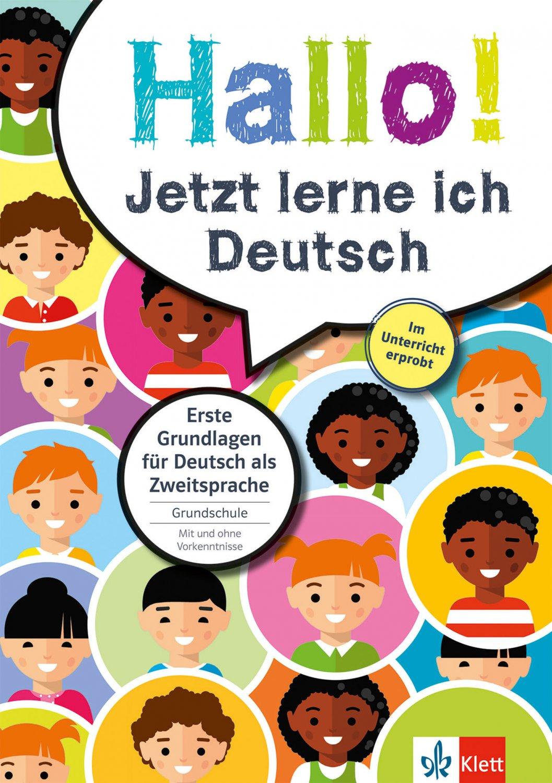 Klett Hallo Jetzt Lerne Ich Deutsch Erste Grundlagen Für Deutsch Als Zweitsprache Grundschule
