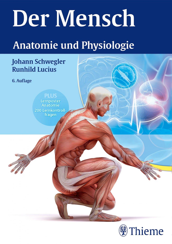 """Johann Schwegler, Der Mensch Anatomie und Physiologie"""" – Bücher ..."""