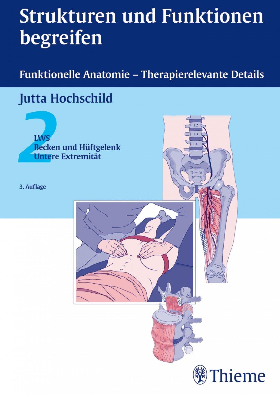 Strukturen und Funktionen begreifen - Funktionelle Anatomie - 2 LWS ...