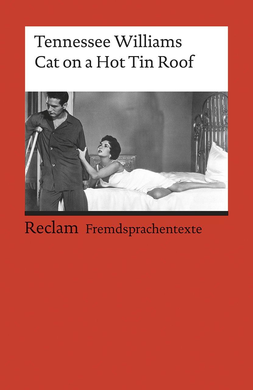 Cat on a Hot Tin Roof   Englischer Text mit deutschen Worterklärungen.  B20 C20 GER
