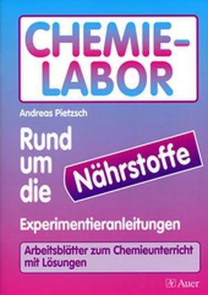 Chemie-Labor - Rund um die Nährstoffe - Experimentieranleitungen ...