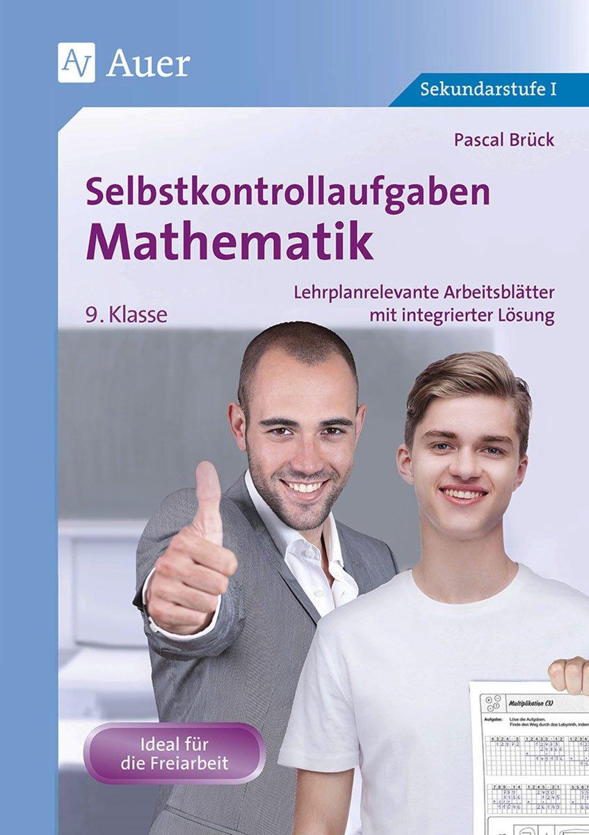 Selbstkontrollaufgaben Mathematik Klasse 9 - Lehrplanrelevante ...