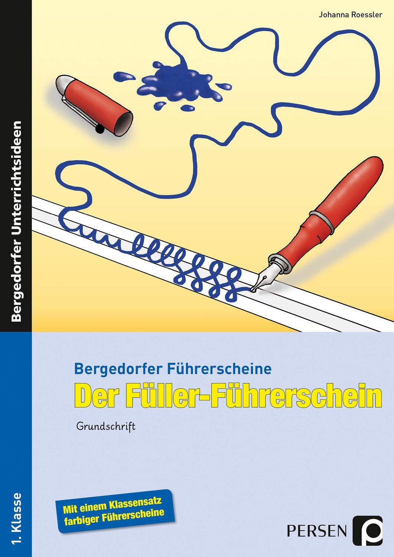 "Der Füller-Führerschein - Grundschrift - 1"" (Johanna Roessler ..."