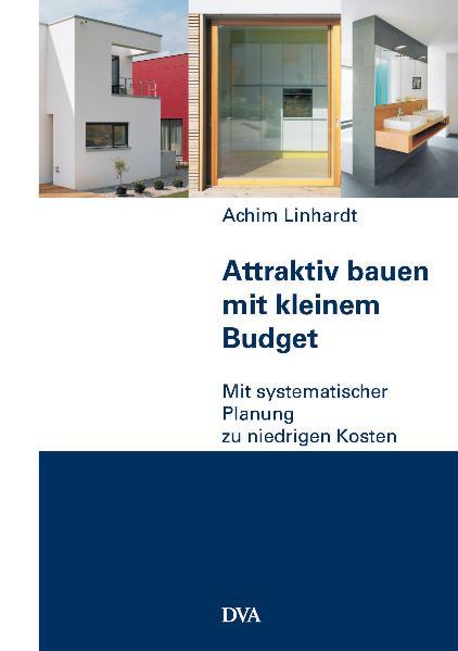 isbn 9783421038166 attraktiv bauen mit kleinem budget mit systematischer planung zu niedrigen. Black Bedroom Furniture Sets. Home Design Ideas